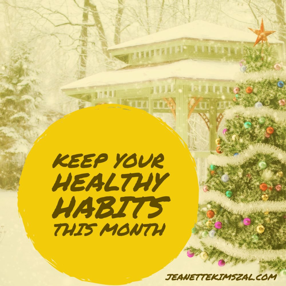 8 Ways to Keep Healthy Habits This Holiday Season