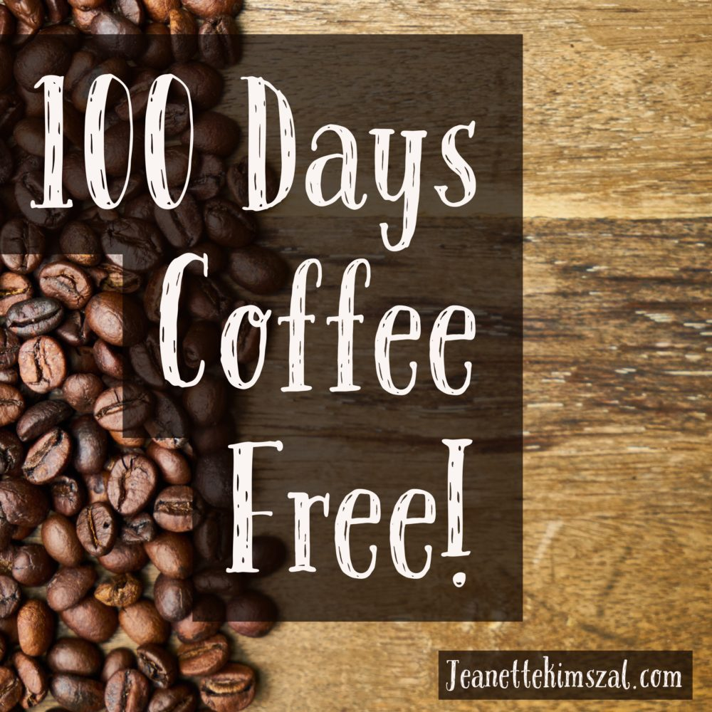 100 Days Without Coffee
