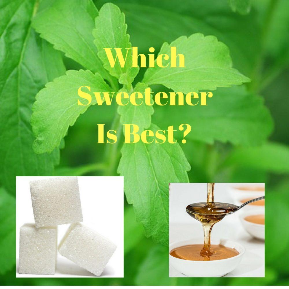 Which Sweetener Is Best?