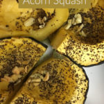 Garlic Roasted Acorn Squash