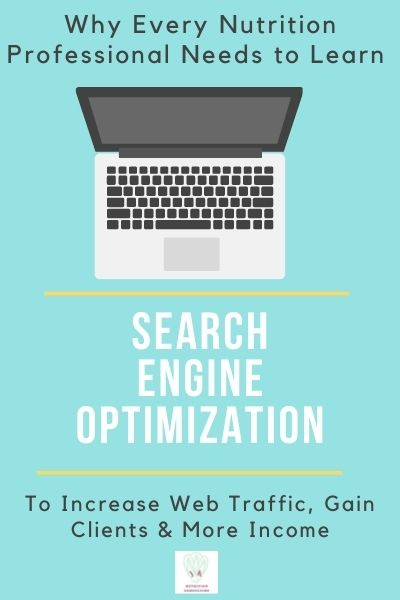 """Words say """"Why Nutrition Professionals Should Learn SEO"""" with a picture of a computer 